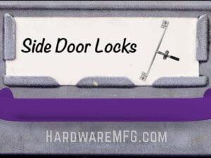 Side Door Locks
