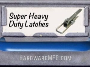 Super Heavy Duty Toggle Latch