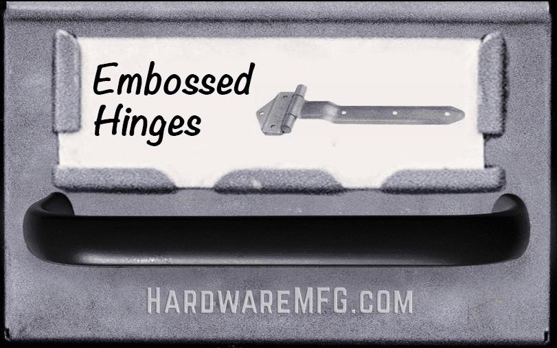 Embossed Hinges